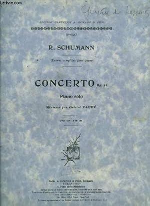 CONCERTO - OP.54 - POUR PIANO SOLO.: SCHUMANN R.
