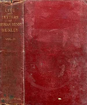 LIFE AND LETTERS OF THOMAS HENRY HUXLEY,: HUXLEY LEONARD
