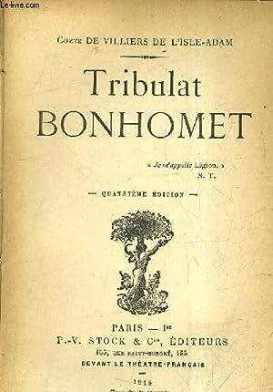 TRIBULAT BONHOMET /4E EDITION.: COMTE DE VILLIERS DE L'ISLE ADAM