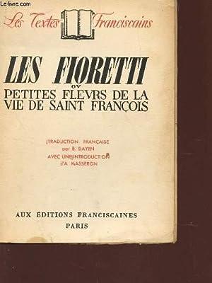 """LES FIORETTI DE SAINT FRANCOIS / COLLECTION 3TEXTES FRANCISCAINS"""".: COLLECTIF"""