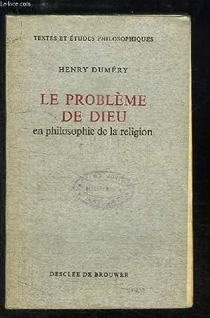 Le Problème de Dieu en philosophie de la religion.: DUMERY Henry