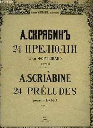 24 PRELUDES - 4 CAHIERS REUNIS EN 1 VOLUME - OP.11.: SCRIABINE A.
