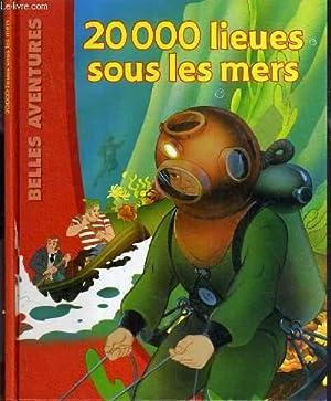 20000 LIEUES SOUS LES MERS / COLLECTION BELLES AVENTURES.: VAN GOOL