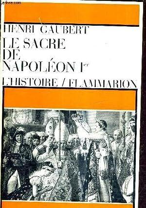 LE SACRE DE NAPOLEON 1ER.: GAUBERT HENRI