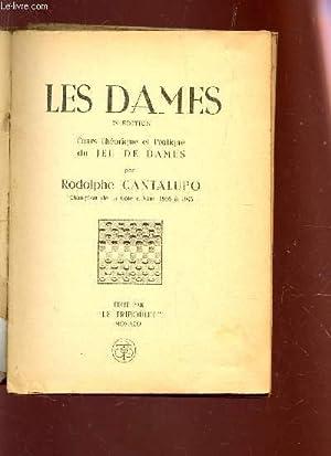LES DAMES - Cours théorique et pratique du jeu De Dames.: CANTALUPO RODOLPHE