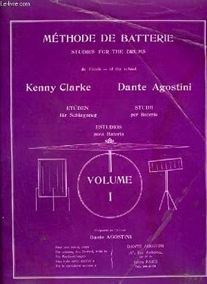 METHODE DE BATTERIE - VOLUME 1.: AGOSTINI DANTE