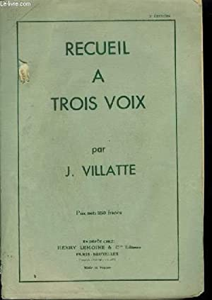 RECUEIL A TROIS VOIX.: VILLATTE JEAN