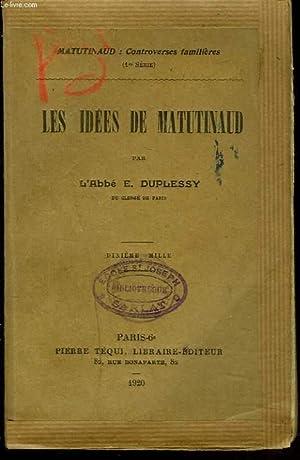 LES IDEES DE MATUTINAUD.: L'ABBE E. DUPLESSY