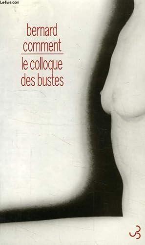 LE COLLOQUE DES BUSTES: COMMENT BERNARD