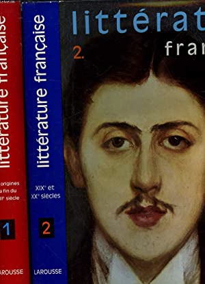 LITTERATURE FRANCAISE - 2 TOMES: ADAM ANTOINE -LERMINIER GEORGES -MOROT-SIR EDOUARD