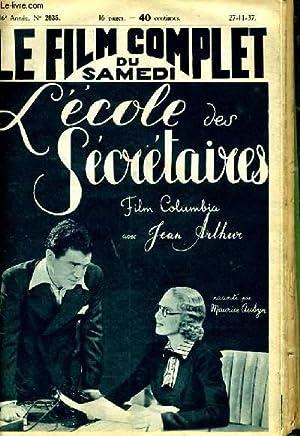 LE FILM COMPLET DU SAMEDI N° 2035 - 16E ANNEE - L'ECOLE DES SECRETAIRES: COLLECTIF