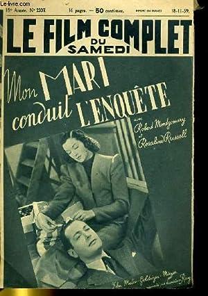 LE FILM COMPLET DU SAMEDI N° 2337 - MON MARI CONDUIT L'ENQUETE: COLLECTIF