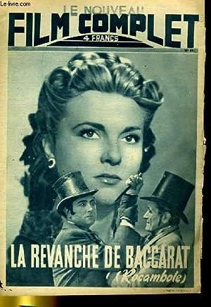 LE NOUVEAU FILM COMPLET N° 81 - LA REVANCHE DE BACCARAT ( ROCAMBOLE ): COLLECTIF