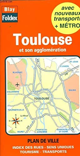 PLAN GUIDE BLAY DE TOULOUSE ET SON AGGLOMERATION: COLLECTIF