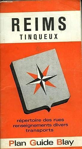 PLAN GUIDE BLAY DE REIMS TINQUEUX: COLLECTIF