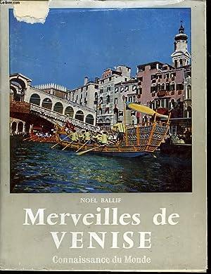 MERVEILLES DE VENISE: BALLIF NOEL