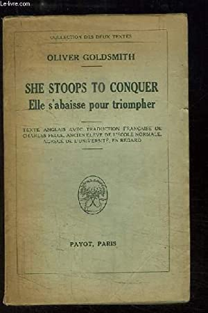 She Stoops to Conquer. Elle s'abaisse pour: GOLDSMITH Oliver