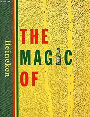 THE MAGIC OF HEINEKEN: JACOBS M. G. P. A., MAAS W. H. G.