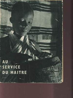 AU SERVICE DU MAITRE.: COLLECTIF