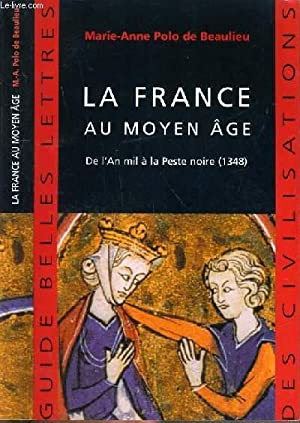 LA FRANCE AU MOYEN-AGE - DE L'AN: POLO DE BEAULIEU