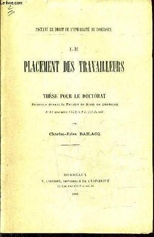 LE PLACEMENT DES TRAVAILLEURS - THESE POUR LE DOCTORAT SOUTENUE DEVANT LA FACULTE DE DROIT DE ...