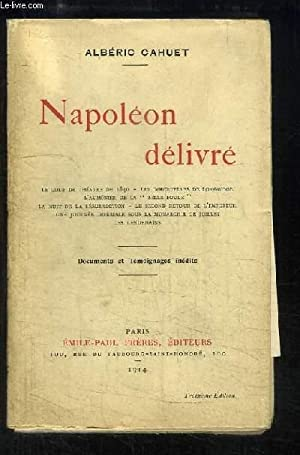 Napoléon délivré.: CAHUET Albéric