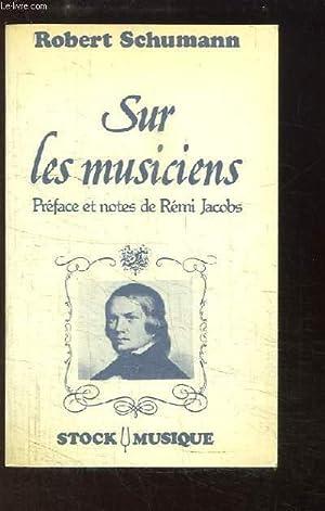 Sur les Musiciens: SCHUMANN Robert