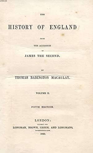 THE HISTORY OF ENGLAND FROM THE ACCESSION OF JAMES THE SECOND, VOL. II: BABINGTON MACAULAY THOMAS