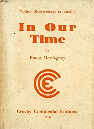 IN OUR TIME: HEMINGWAY Ernest