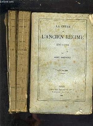 LA CHUTE DE L'ANCIEN REGIME - EN DEUX TOMES - TOME 1 + TOME 2.: CHEREST AIME