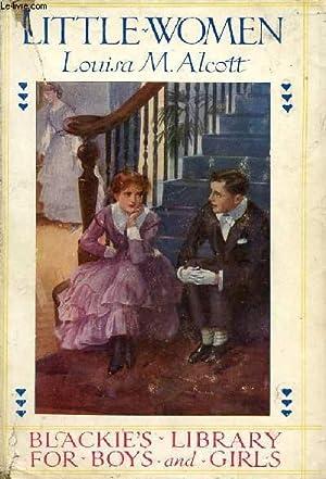 LITTLE WOMEN, A STORY FOR GIRLS: ALCOTT Louisa M.