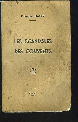 LES SCANDALES DES COUVENTS: Pr ROLAND GAGEY