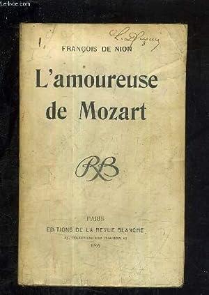 L'AMOUREUSE DE MOZART.: DE NION FRANCOIS
