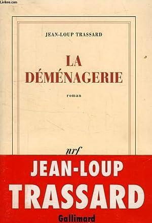 LA DEMENAGERIE: TRASSARD JEAN-LOUP