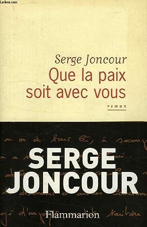 QUE LA PAIX SOIT AVEC VOUS: JONCOUR SERGE