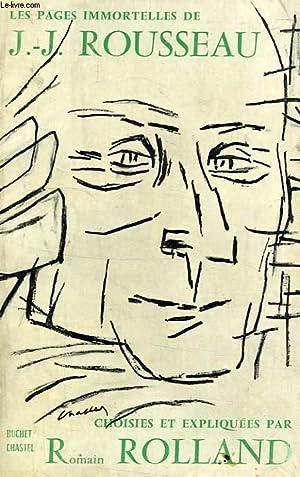 LES PAGES IMMORTELLES DE J.-J. ROUSSEAU: ROUSSEAU J.-J., Par