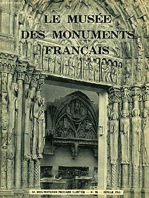 LA DOCUMENTATION FRANCAISE ILLUSTREE, N° 98, FEV. 1955, LE MUSEE NATIONAL DES MONUMENTS ...