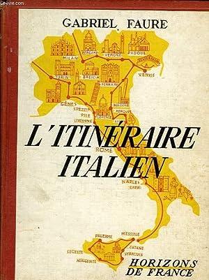 L'ITINERAIRE ITALIEN: FAURE GABRIEL