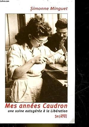 MES ANNEES CAUDRON: MINGUET SIMONNE