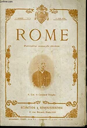 ROME N° 6 - 8 JUIN.1904 / SON EMINENCE LE CARDINAL OREGLIA - le voyage de M. loubet &...
