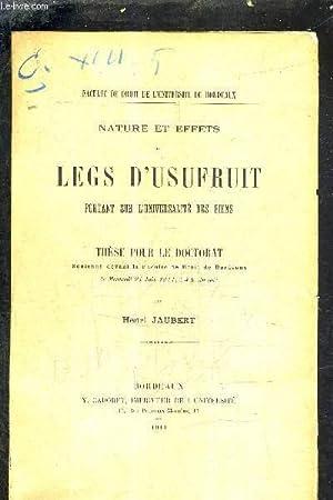 NATURE ET EFFETS DU LEGS D'USUFRUIT PORTANT: JAUBERT HENRI
