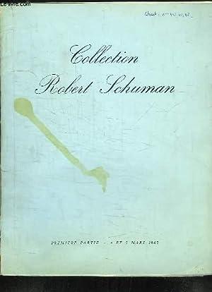 Collection Robert Schuman. 1ère partie. Catalogue de la Vente aux Enchères Publiques ...