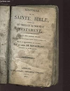 HISTOIRE DE LA SAINTE BIBLE, CONTENANT LE: COLLECTIF