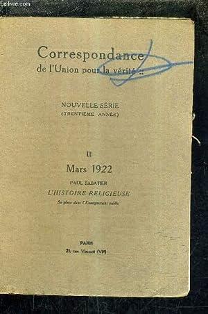 CORRESPONDANCE DE L'UNION POUR LA VERITE - NOUVELLE SERIE - 30E ANNEE - III - MARS 1922 - DE L&...