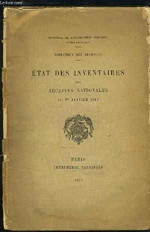 Etat des Inventaires des Archives Nationales au 1er janvier 1914: MINISTERE DES L'INSTRUCTION ...