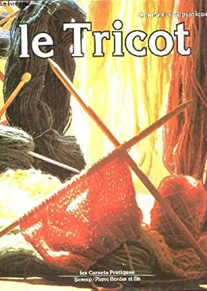 connaitre et Pratiquer LE TRICOT / Collection: COLLECTIF