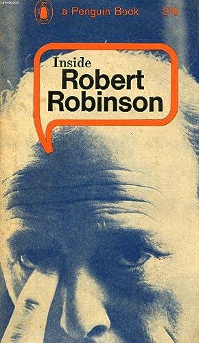 INSIDE ROBERT ROBINSON: ROBINSON ROBERT