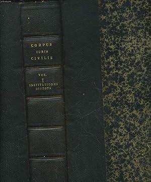 CORPUS IURIS CIVILIS - TOME 1 -: COLLECTIF