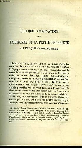QUELQUES OBSERVATIONS SUR LA GRANDE ET LA PETITE PROPRIETE A L'EPOQUE CAROLINGIENNE - SUIVI DE...