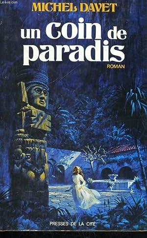 UN COIN DE PARADIS: DAVET Michel